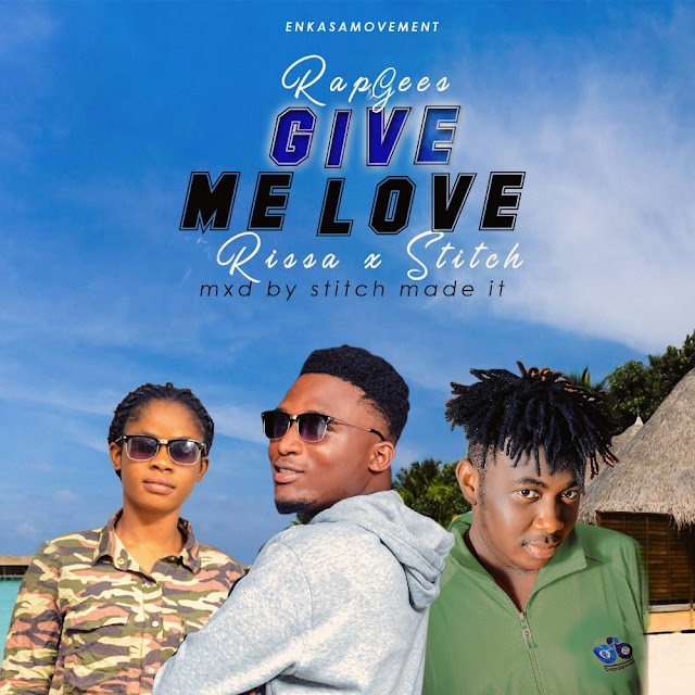 Rapgees X Rissa - (Give Me Love) Ft. Stitch -(Prod. By Stitch-made It) .