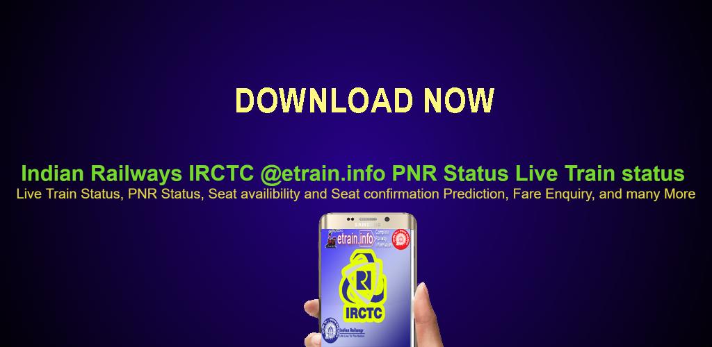 Indian Railways IRCTC etrain info PNR Status Live 1 0 Apk