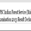 UPSC Declared Indian Forest Service 2013 Final Results