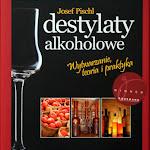 "Josef Pischl ""Destylaty owocowe"", Borus & InterPolonus, Warszawa 2010.jpg"