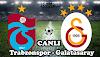 Trabzonspor - Galatasaray Jestspor izle