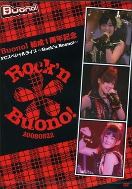 [TV-SHOW] Buono!結成1周年記念FCスペシャルライブ~Rock'n Buono!~ (2008.12.20)