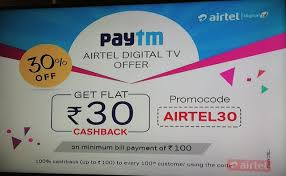 Paytm- Get Flat Rs. 30 Cashback on Airtel DTH Recharge of Rs. 100 or More