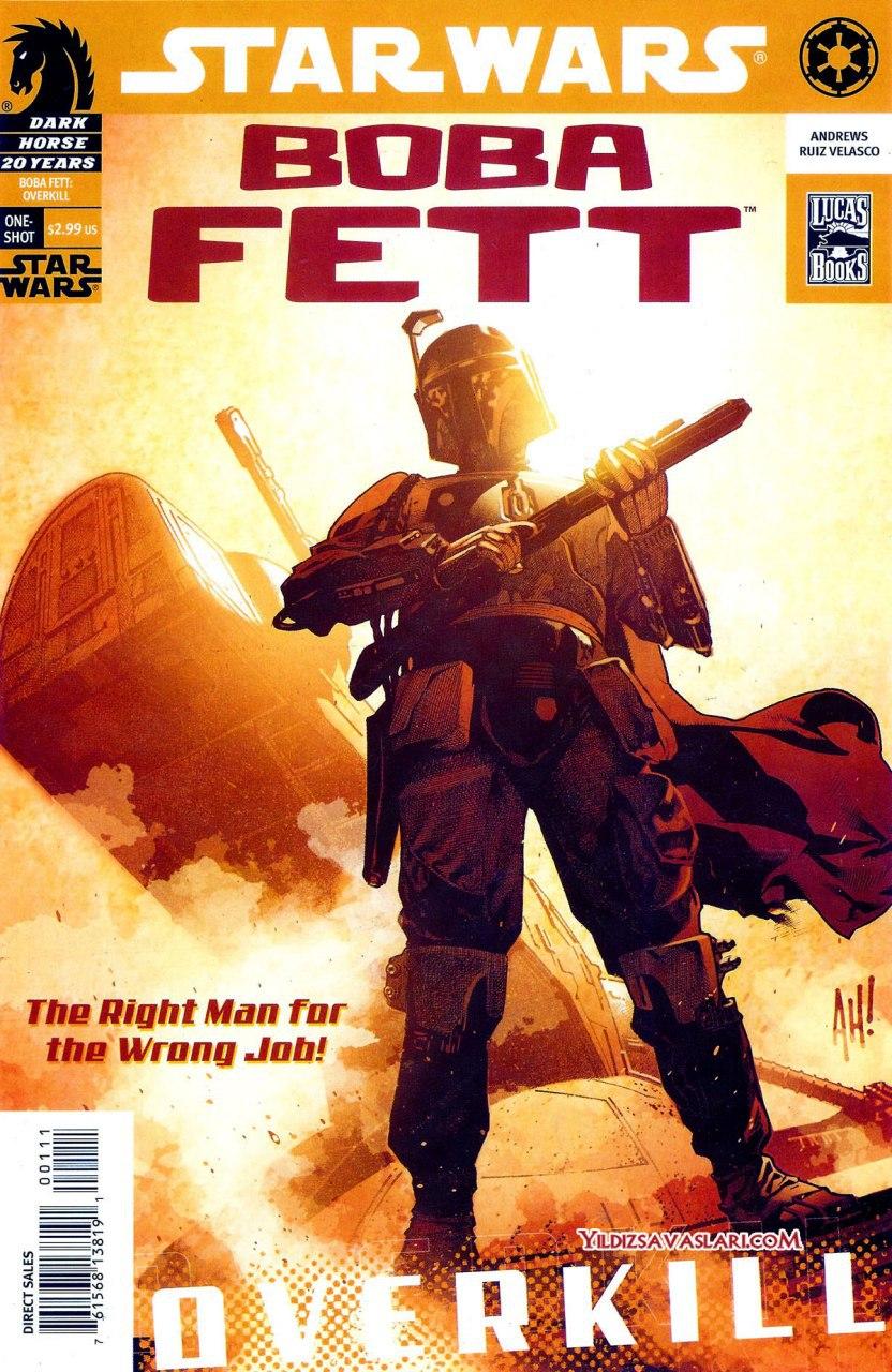 Star Wars - Boba Fett Overkill