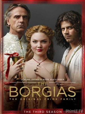 Phim Lừa Chúa Phần 3 - The Borgias Season 3 (2013)