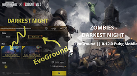 Zombies-Darkest night mode EvoGround Pubg Mobile