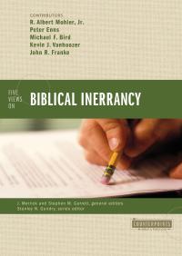 Five Views on Biblical Inerrancy By Zondervan