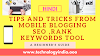 Blogging from mobile tips and tricks 2019