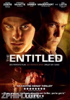 Kế Hoạch Hoàn Hảo - The Entitled (2011) Poster