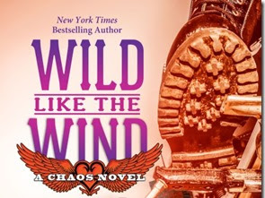 New Release: Wild Like the Wind (Chaos #6) by Kristen Ashley
