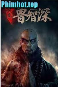 Lỗ Trí Thâm - A Monks Madness (2019)