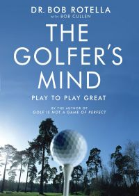 The Golfer's Mind By Bob Cullen