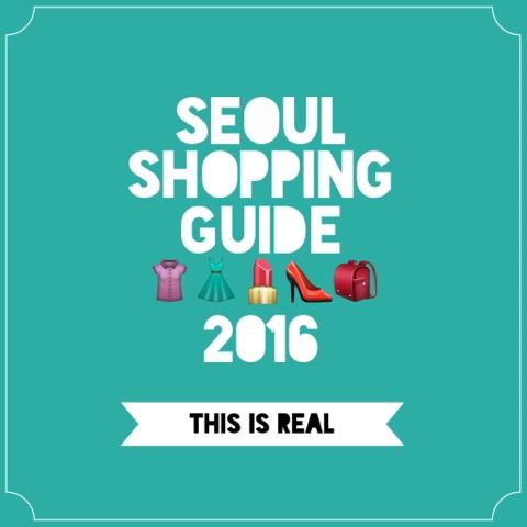 Seoul Korea Where to Shop Seoul Shopping Guide 2016