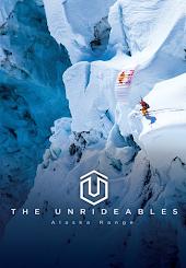 The Unrideables: Alaska Range