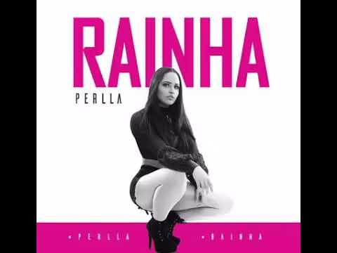 Perlla – Rainha (2017)