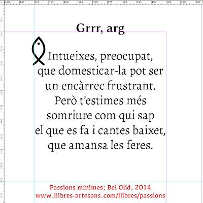 Grrr; Passions mínimes, Bel Olid 2014