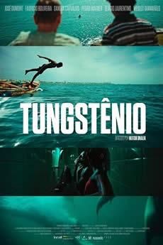 Baixar Filme Tungstênio (2018) Nacional Torrent Grátis