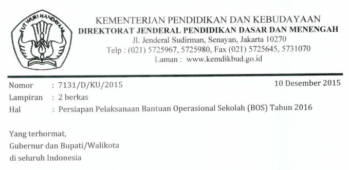 Surat Edaran Kemdikbud Mengenai Persiapan Pelaksanaan Dana BOS  Surat Edaran Kemdikbud Mengenai Persiapan Pelaksanaan Dana BOS 2016