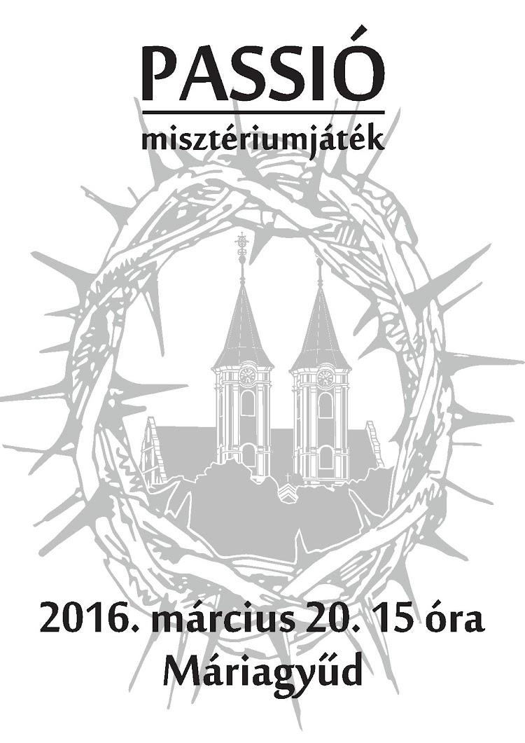 Máriagyűdi passió 2016
