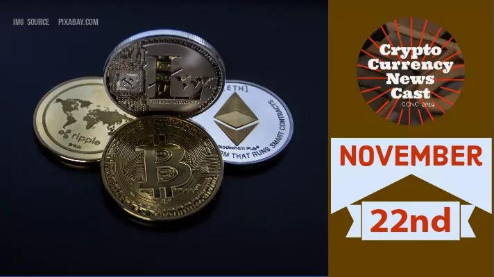 Crypto News Cast For November 22nd 2020 ?
