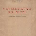 """Kazimierz Hryniewicz """"Gorzelnictwo rolnicze"""", wyd. 3, Państwowe Wydawnictwo Rolnicze i Leśne, Warszawa 1951.jpg"""