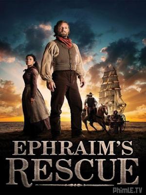 Phim Xoay Chuyển Định Mệnh - Ephraim's Rescue (2013)