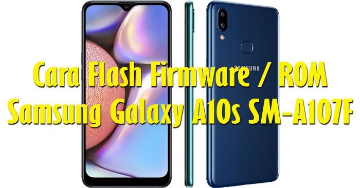 Cara Flash Samsung Galaxy A10s SM-A107F