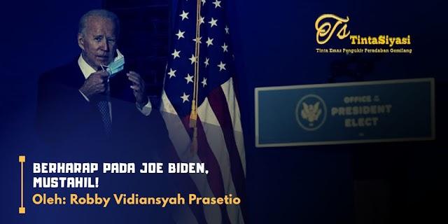Berharap Pada Joe Biden, Mustahil