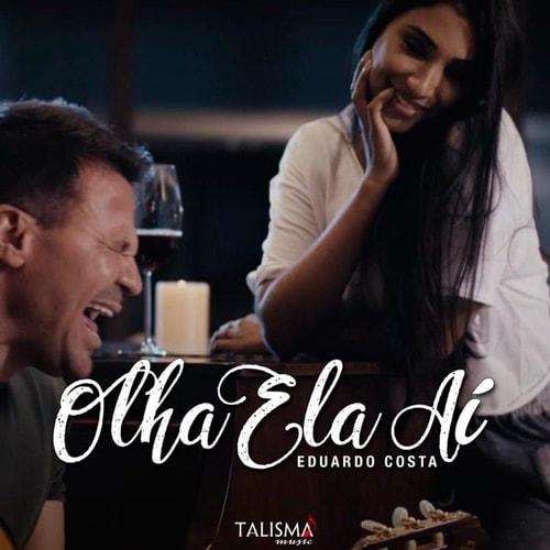 Eduardo Costa – Olha Ela Aí (2018)
