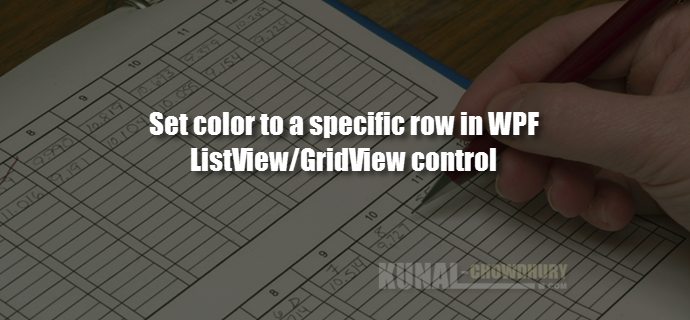 How to set a specific row color of a WPF ListView/GridView control