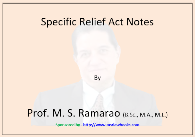Specific Relief Act Notes | Sponsored by MSR Law Books