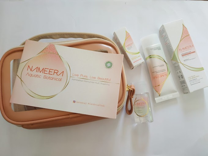 [Review] Nameera Aquatic Botanical Starter Kit, Skincare Bersertifikat Halal dengan Bahan Natural