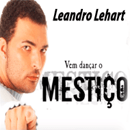 Vem dançar o mestiço - Leandro Lehart MP3