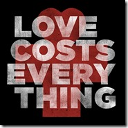 Love Costs Everything_