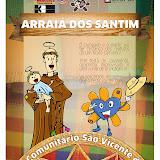 Arraiá dos Santim - Junho/2013