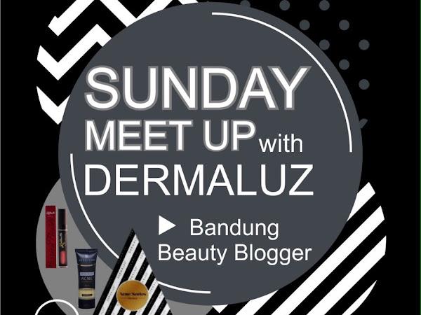 Sunday Meet Up with Dermaluz at Rumah Makeupuccino
