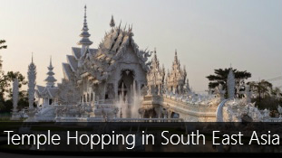 Temple Hopping in South East Asia