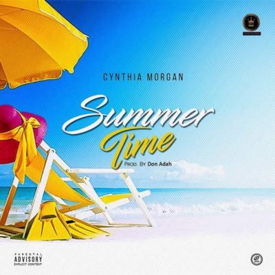 MUSIC: Cynthia Morgan: Summer Time