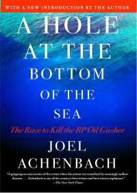 A Hole at the Bottom of the Sea By Joel Achenbach