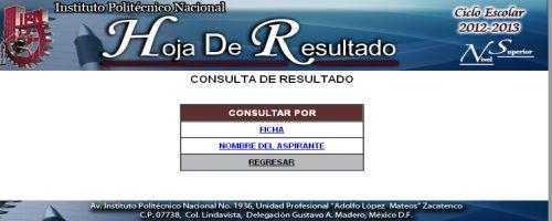 Resultados ciclo escolar IPN 2012 - 2013 29 Julio