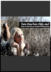 Cover of Olga Lebekova's Book Turn Ons Turn Offs And How To Find Love In Russian Dating Sites
