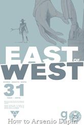 Actualización 05/04/2017: Se agrega el número #31 de East of West, por TarkuX y Cucaracho de la pagina de Facebook G-Comis. Babylon aprende sobre el mundo, al lado de su padre.