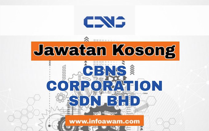 Jawatan Kosong Terkini Di CBNS CORPORATION SDN BHD