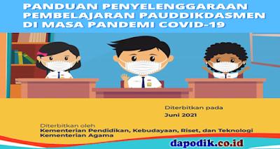 Download Panduan Penyelenggaraan Pembelajaran PAUDDIKDASMEN di Masa Pandemi COVID-19