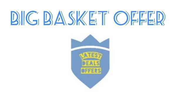 Big Basket Offer