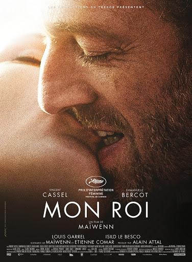 Ο βασιλιάς μου (Mon Roi) Poster