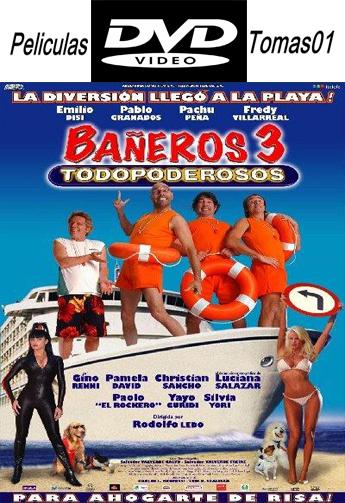 Bañeros 3: Todopoderosos (2006) DVDRip