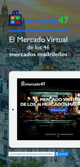 mercado47.com es el mercado virtual de Madrid