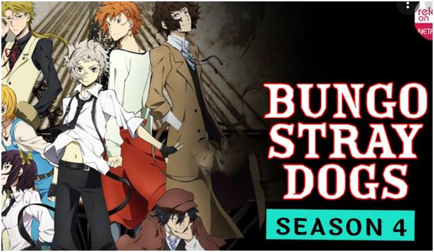 Bungou stray dogs season 4 Season Pre Release News