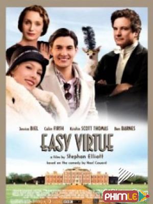 Phim Đức Hạnh - Easy Virtue (2009)